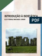Introdução Isostática - Eloy Ferraz Machado Junioi