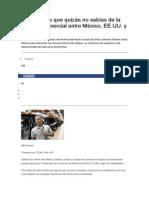 Cinco Cosas Que Quizás No Sabías de La Relación Comercial Entre México