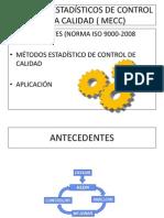 Métodos Estadísticos de Control de Procesos