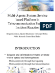 GIIS 2009 _ Multi-Agents System Service Based Platform in Telecommunication Security Incident Reaction