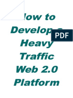 How to Develop a Heavy Traffic Web 2.0 Platform