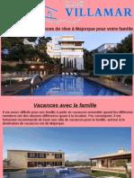 Louer La Villa de Vacances de Rêve à Majorque Pour Votre Famille