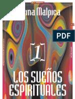 LOS SUEÑOS ESPIRITUALES [1] por Karina Malpica