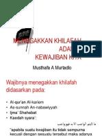 Dalil Wajibnya Menegakkan Khilafah