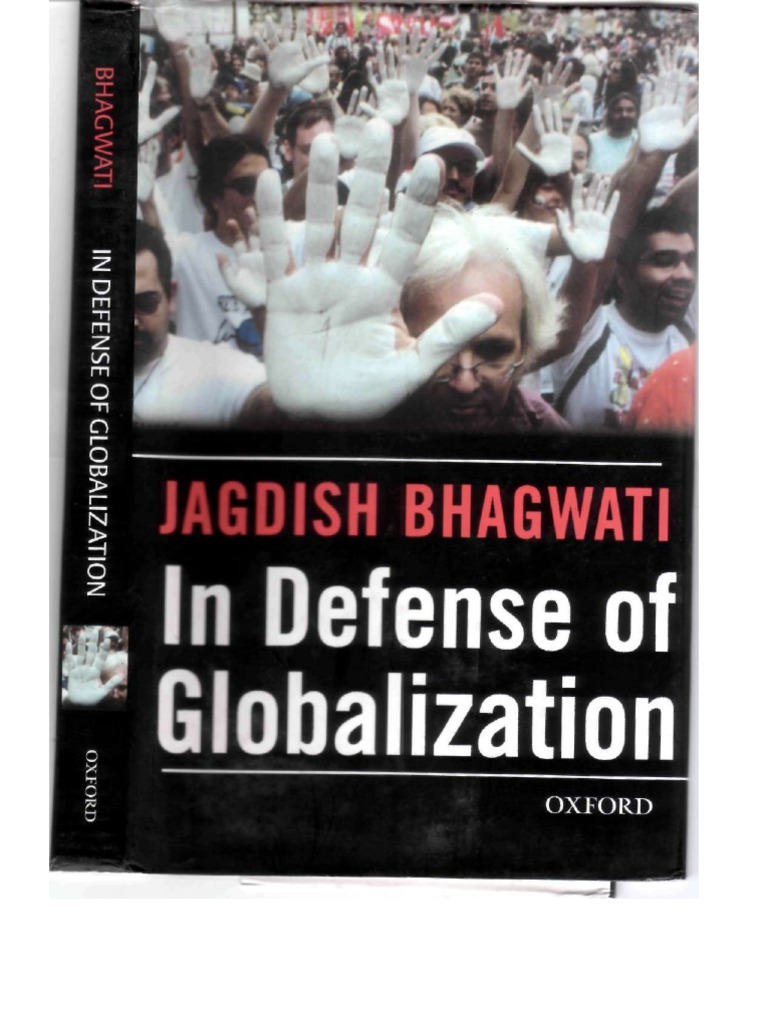 Bhagwati in defense of globalization globalization economic bhagwati in defense of globalization globalization economic globalization fandeluxe