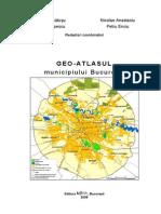 Radu Lacatusu - Geo-Atlasul Municipiului Bucuresti