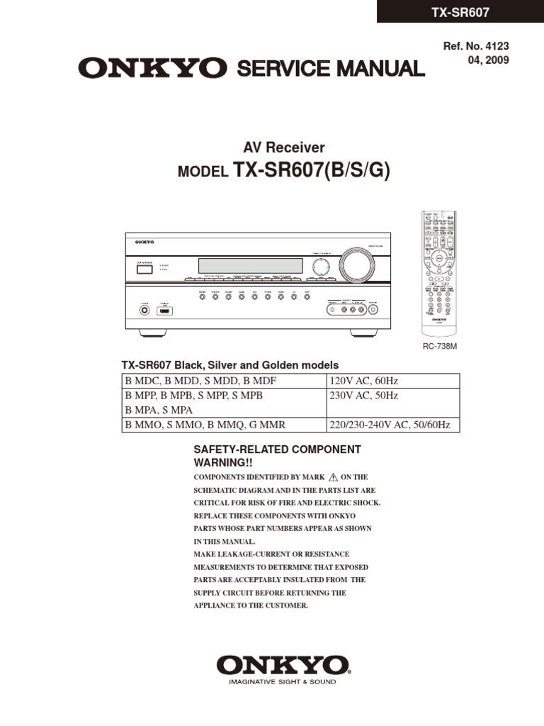 hfe onkyo tx sr607 service manual rh scribd com Onkyo Remote Control List Onkyo TX-SR504 Manual