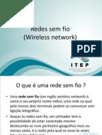 Aula6 Equipamentos de Redes Redes Sem Fio