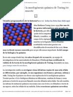 Validan La Teoría de La Morfogénesis Química de Turing 60 Años Después de Su Muerte