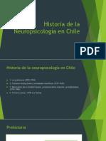 Historia de La Neuropsicología en Chile