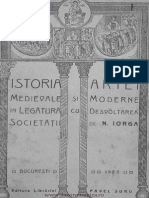 Ist Artei Medievale Si Moderne in Legatura Cu Dezvoltarea Societatii, N. Iorga 1923