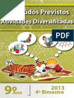 Conteudos Previstos e Atividades Diversificadas 9 Ano 4 Bim