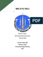 Makalah Bahasa Indonesia ( Melayu Deli ) Muhammad Novriyansyah TS I A
