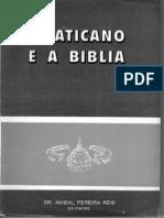 Anibal Pereira Dos Reis O Vaticano e a Bíblia