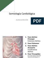 Semiología Cardiológica - Auscultación