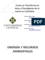 Porque y Como Se Transforma El Mundo (Energías y Recursos Ambientales en Colombia)