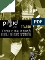 Livro Faz Teatro - O Ensino de Teatro Na Ed. Infantil e No Ensino Fundamental