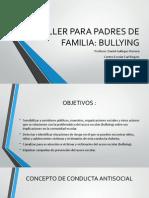 Taller Para Padres de Familia - Bullying