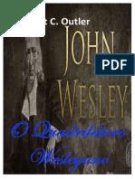 O Quadrilátero Wesleyano (Albert C. Outler)