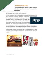 Pardos vs Kfc