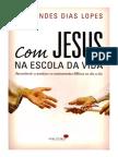 Com Jesus Na Escola Da Vida - Rev. Hernandes Dias Lopes