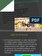 Convertidores Digital-Analogicos ( Dac )