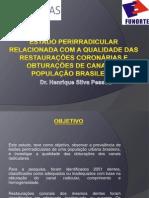 Estado Perirradiculares Relacionada Com a Qualidade Das Restaurações