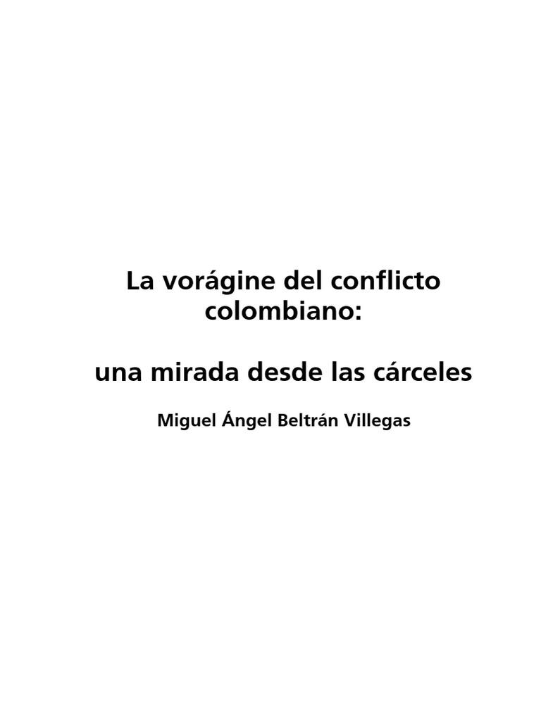 La Voragine Del Conflicto Colom - Miguel Angel Beltran 327f874ed1e