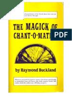 Raymond Buckland - The Magick of Chant-o-matics