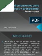 Enfrentamientos Entre Católicos y Evangelistas»