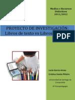 Investigación Libros de Texto vs Libros Digitales. Lucía García y Cristina Varela