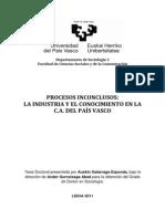 Procesos Inconclusos. La Industria y El Conocimiento en La C. a. Del Pais Vasco