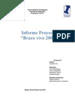Brazo Vivo 2000