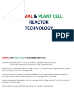 Animal and Plant Cell Reactor Technology