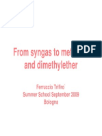 From Syngas to Methanol and Dymethylether