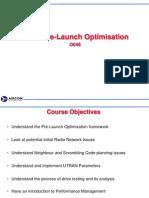 UMTS Pre-Launch Optimization