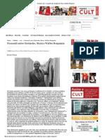Revista Cult » Foucault Entre Nietzsche, Marx e Walter Benjamin