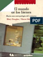 Douglas, Mary - El mundo de los bienes.pdf