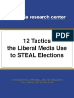 Tactics the Liberal Media Uses to Steal Elections