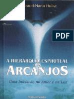 A Hierarquia Espiritual Dos Arcanjos - Waltraud-Maria Hulke
