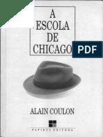COULON ALAIN a Escola de Chicago 1995 Cap 2 e 3