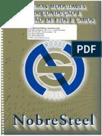 Catálogo NobreSteel - Sistemas Modulares Para Condução e Proteção de Fios e Cabos