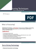 Fracture Techniques
