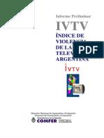 Informe Violencia de La TV Argentina