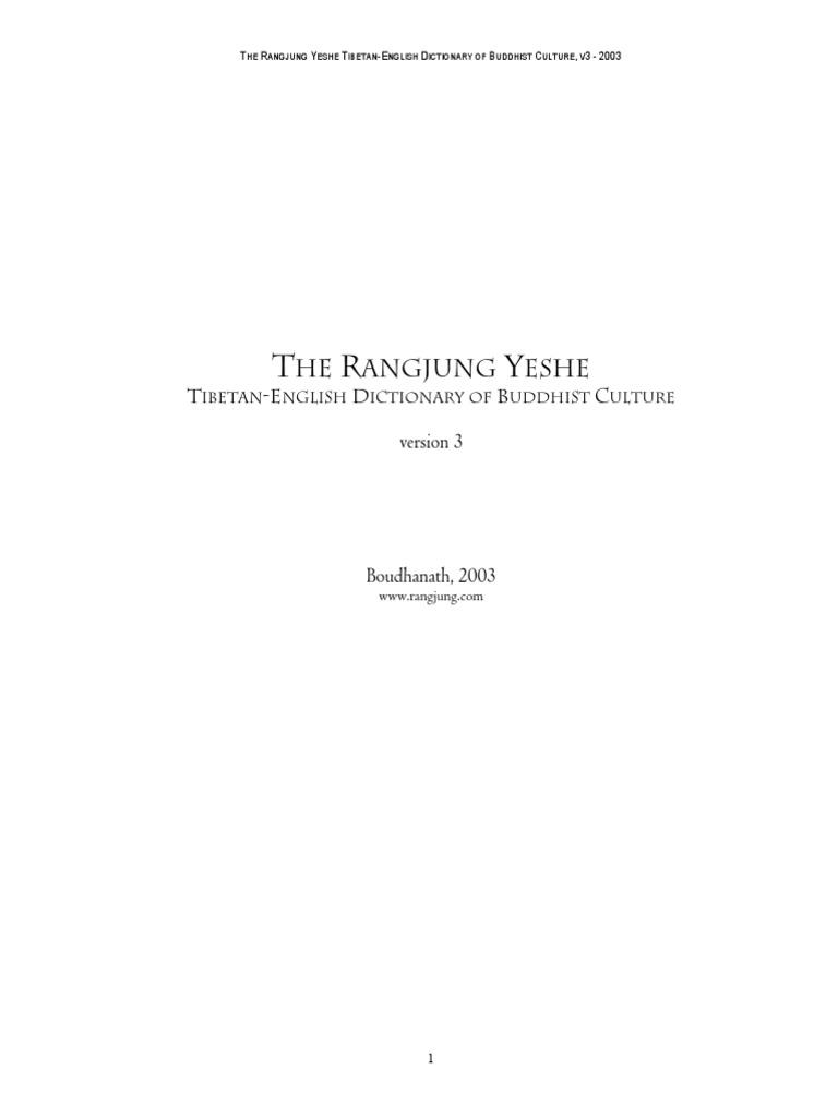 The Rangjung Yeshe Tibetan English Dictionary of Buddhism