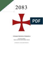 2083 a European Declaration of Independence_cit. Antonio Gramsci