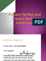 presentperfectandpresentperfectcontinuos-100701193852-phpapp01