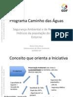 1 SEMARH ProgrCaminhoDasAguas Workshop 20110921