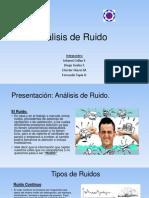 Análisis de Ruido