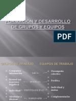 Formación y Desarrollo de Grupos y Equipos